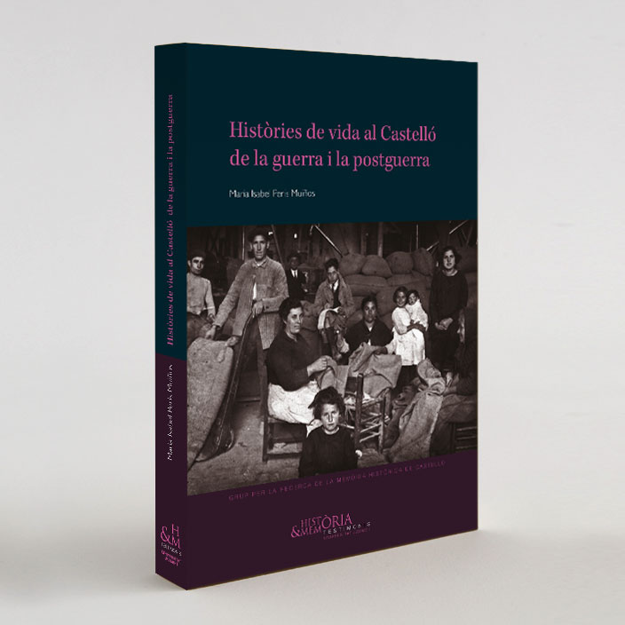 Coberta d'«Històries de vida al Castelló de la guerra i la postguerra», núm. 1 de la col·lecció Testimonis, Història i Memòria, de la Universitat jaume I